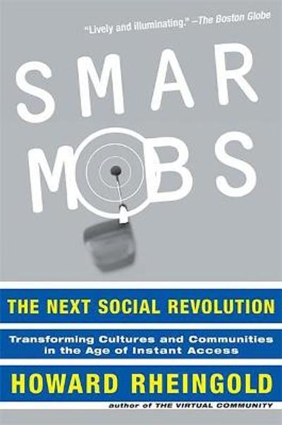 Smart Mobs - Howard Rheingold