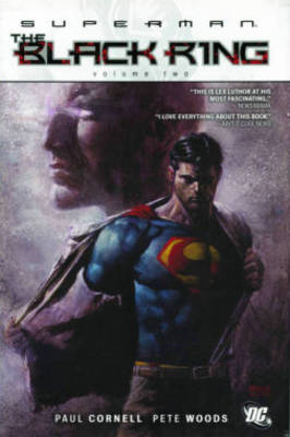 Superman the Black Ring - Paul Cornell