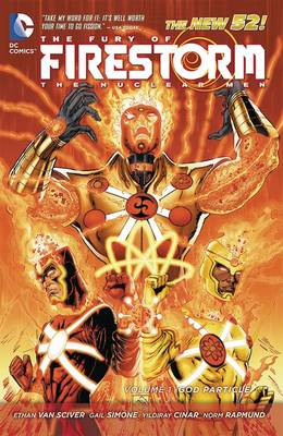 Fury of Firestorm Nuclear Men - Ethan Van Sciver