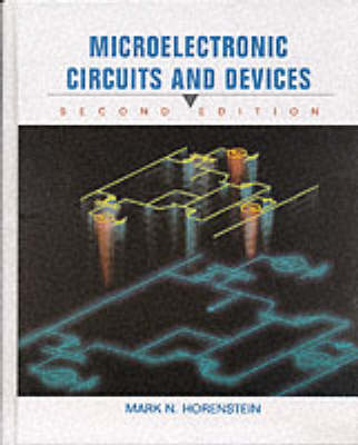 Microelectronic Circuit and Devices - Mark N. Horenstein