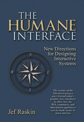The Humane Interface - Jef Raskin