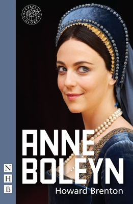 Anne Boleyn - Howard Brenton