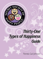 Secret Society of Happy People - Pamela Gail Johnson