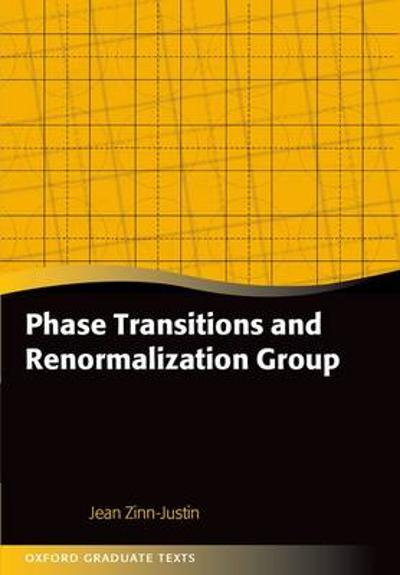 Phase Transitions and Renormalization Group - Jean Zinn-Justin