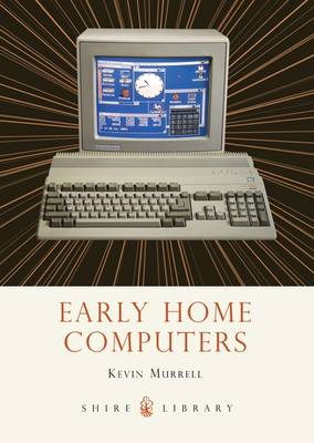 Early Home Computers - Murrell, Kevin