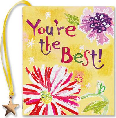 You're the Best! - Diane Bigda
