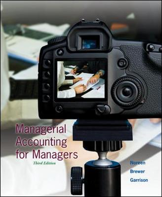 Managerial Accounting for Managers - Eric W. Noreen