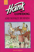 Hank the Cowdog and Monkey Business - John R. Erickson Gerald L Holmes