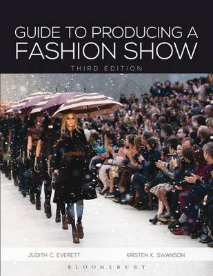Guide to Producing a Fashion Show - Judith C. Everett
