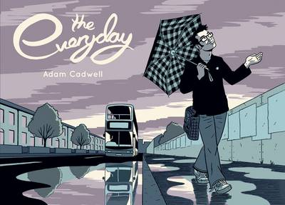 The Everyday - Cadwell, Adam