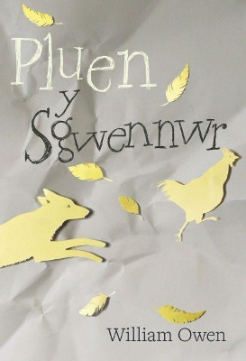 Pluen Y Sgwennwr - William Owen