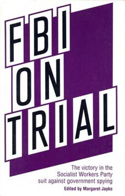 FBI on Trial - Margaret Jayko