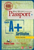Mike Meyers' CompTIA A+ Certification Passport, 5th Edition (Exams 220-801 & 220-802) - 
