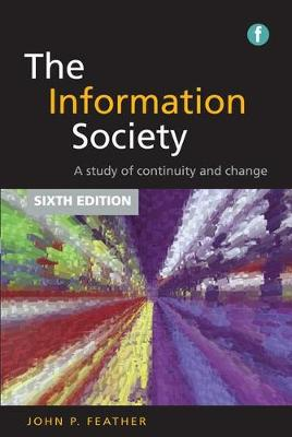 The Information Society - John Feather