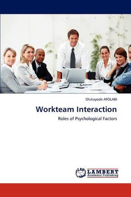 Workteam Interaction - AFOLABI Olukayode