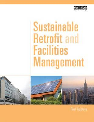 Sustainable Retrofit and Facilities Management - Paul Appleby