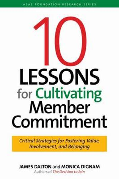 10 Lessons for Cultivating Commitment - Monica Dignam
