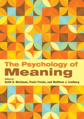 The Psychology of Meaning - Markman, Keith D, Ed.