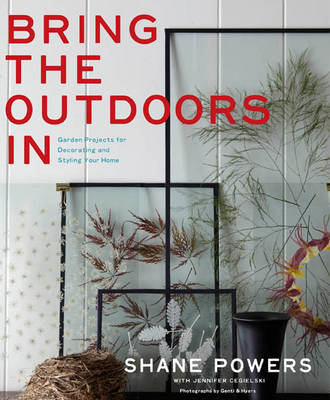 Bring the Outdoors in - Powers, Shane