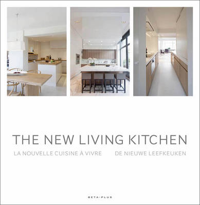 The New Living Kitchen - Wim Pauwels