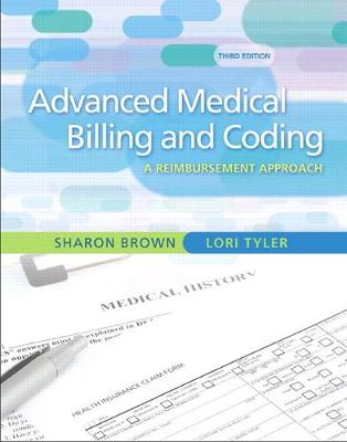 Guide to Advanced Medical Billing - Sharon Brown