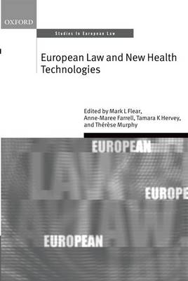 European Law and New Health Technologies - Mark L. Flear