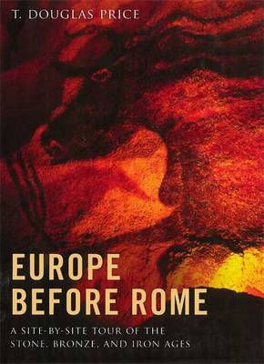 Europe Before Rome - T. Douglas Price