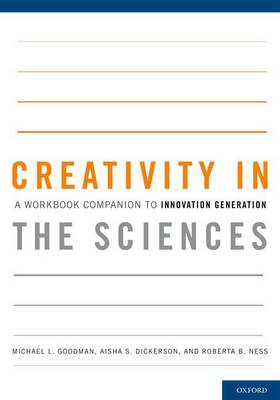 Creativity in the Sciences - Goodman, Michael L.
