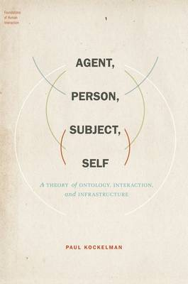 Agent, Person, Subject, Self - Paul Kockelman