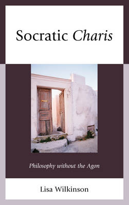 Socratic Charis - Lisa Atwood Wilkinson