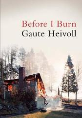 Before I Burn - Gaute Heivoll Don Bartlett