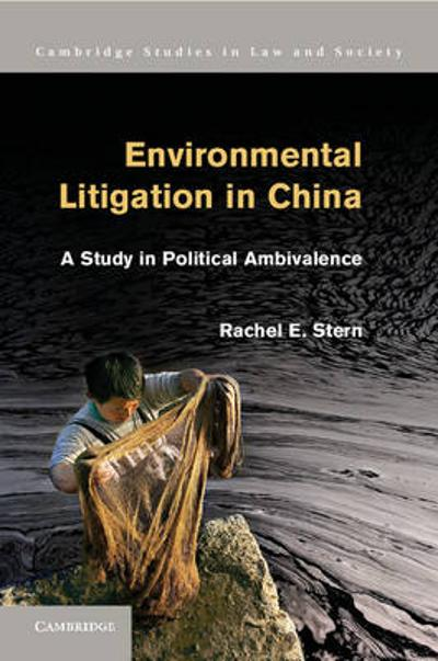 Environmental Litigation in China - Rachel E. Stern