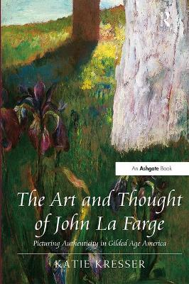 The Art and Thought of John La Farge -