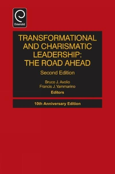 Transformational and Charismatic Leadership - Bruce J. Avolio