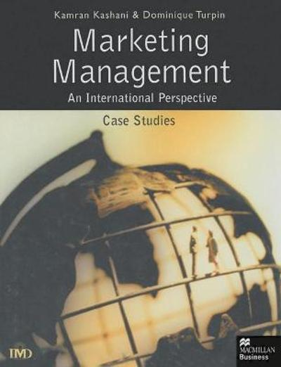 Marketing Management: An International Perspective - Dominique Turpin
