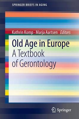 Old Age in Europe - Komp, Kathrin