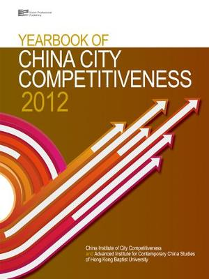 Yearbook of China City Competitiveness - China Institute Of City Competitiveness