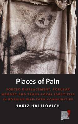 Places of Pain - Halilovich, Hariz