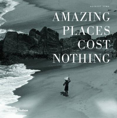 Amazing Places Cost Nothing - Herbert Ypma
