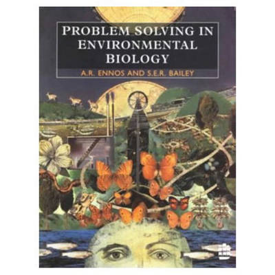 Problem Solving in Environmental Biology - Roland Ennos