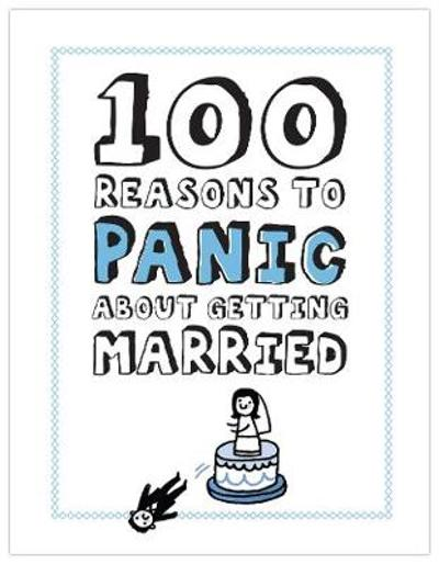 100 Reasons to Panic about Getting Married - Knock Knock