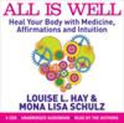 All is Well - Louise L. Hay