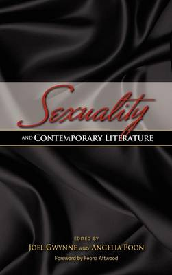 Sexuality and Contemporary Literature - Joel Gwynne