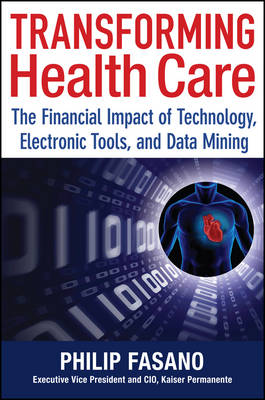 Transforming Healthcare - Fasano, Phil