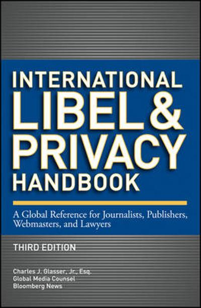 International Libel and Privacy Handbook - Charles J. Glasser