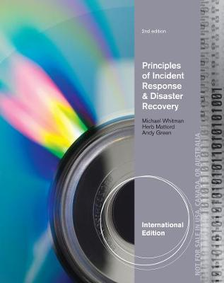 Principles of Incident Response and Disaster Recovery - Michael Whitman