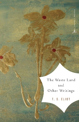 The Waste Land and Other Writings - T. S. Eliot