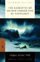 The Narrative of Arthur Gordon Pym of Nantucket - Edgar Allan Poe Jeffrey Meyers