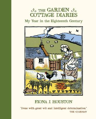 Garden Cottage Diaries - Fiona J Houston