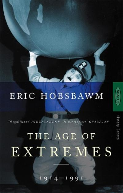 Age of extremes - Eric Hobsbawm
